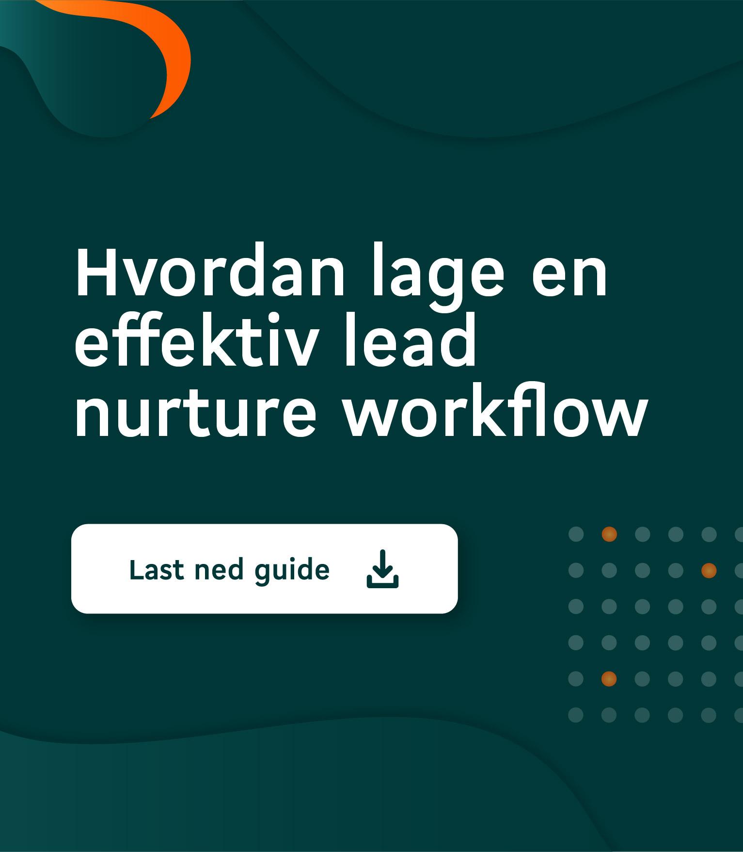 CTA PREMIUM STI 1532X1756 Effektiv lead nurture workflow